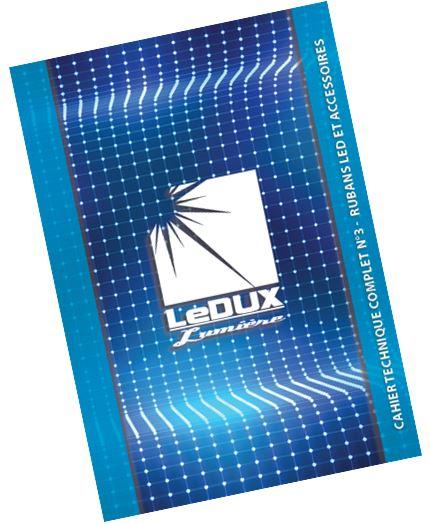NOUVEAU CAHIER TECHNIQUE Rubans LED + Accessoires => 65 Pages de Solutions